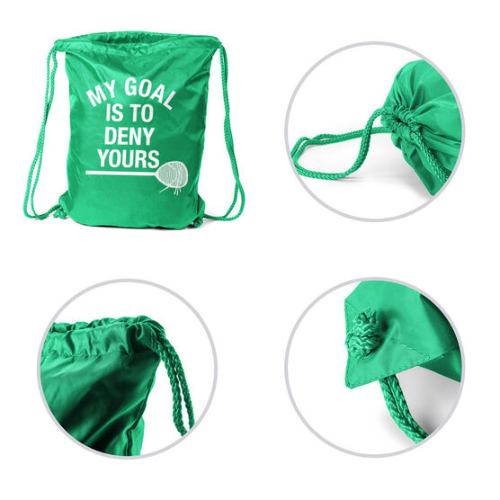 Girls Lacrosse Sport Pack Cinch Sack - My Goal Is To Deny Yours Goalie Stick