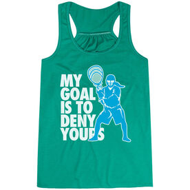 Girls Lacrosse Flowy Racerback Tank Top - My Goal Is To Deny Yours Goalie
