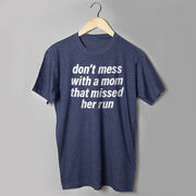 Running Short Sleeve T-Shirt - Don't Mess With A Mom