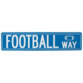 "Football Aluminum Room Sign - Football Way  (4""x18"")"