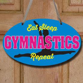 Gymnastics Oval Sign - Eat Sleep Gymnastics Repeat