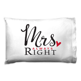 Personalized Pillowcase - Mrs. Always Right