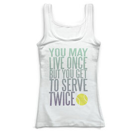 Tennis Vintage Fitted Tank Top - You Get To Serve Twice