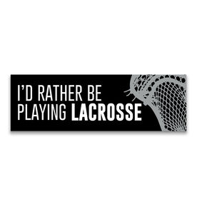 "Guys Lacrosse 12.5"" X 4"" Removable Wall Tile - I'd Rather Be Playing Lacrosse"