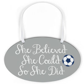 Soccer Oval Sign - She Believed She Could Script