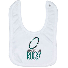 Rugby Baby Bib - Apparently, I Like Rugby