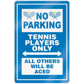"""Tennis 18"""" X 12"""" Aluminum Room Sign - No Parking Sign With Crossed Racquets"""