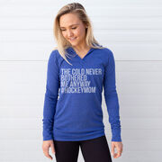 Hockey Lightweight Performance Hoodie - The Cold Never Bothered Me Anyway #HockeyMom