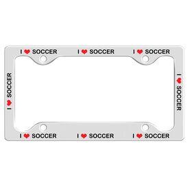I Love Soccer License Plate Holder