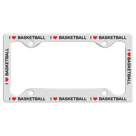 I Love Basketball License Plate Holder
