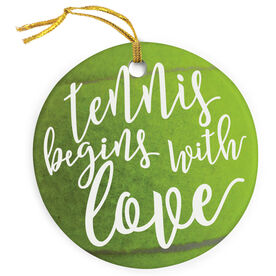 Tennis Porcelain Ornament Begins With Love