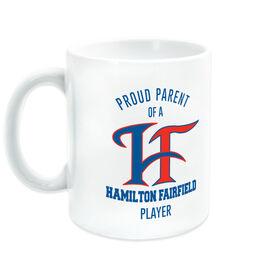 Coffee Mug - Proud Hamilton Fairfield Parent