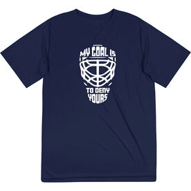 Hockey Short Sleeve Performance Tee - My Goal is to Deny Yours Goalie Mask