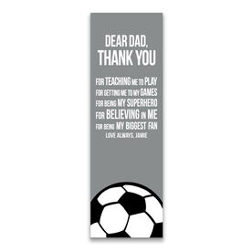 """Soccer 12.5"""" X 4"""" Removable Wall Tile - Dear Dad (Vertical)"""