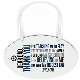 Soccer Oval Sign - Dear Dad