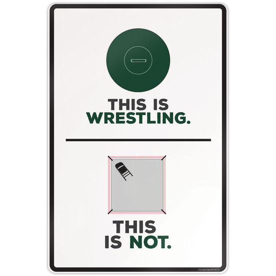 "Wrestling Aluminum Room Sign (18""x12"") This Is Wrestling"