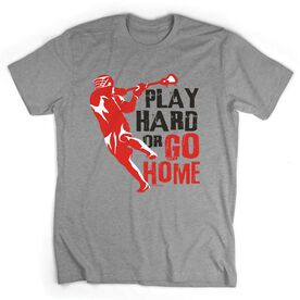 Guys Lacrosse Short Sleeve T-Shirt - Play Hard or Go Home