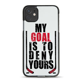 Hockey iPhone® Case - My Goal is To Deny Yours