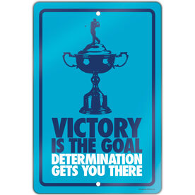 """Golf Aluminum Room Sign (18""""x12"""") Victory is the Goal Male"""
