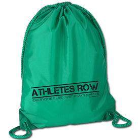 Athletes Row Everyone Else Just Plays Games - Crew Sport Pack Cinch Sack