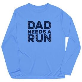 Men's Running Long Sleeve Performance Tee - Dad Needs A Run