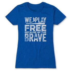 Baseball Women's Everyday Tee - Because Of The Brave Baseball