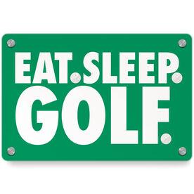 Golf Metal Wall Art Panel - Eat Sleep Golf