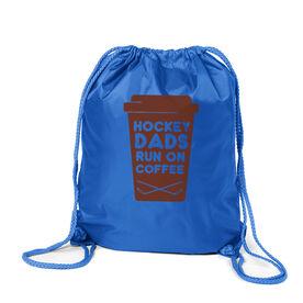 Hockey Sport Pack Cinch Sack - Hockey Dads Run On Coffee