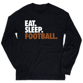 Football Tshirt Long Sleeve - Eat. Sleep. Football