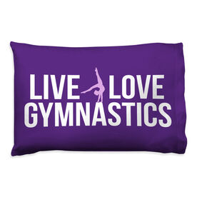 Gymnastics Pillowcase - Live Love Gymnastics