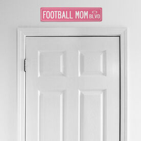 """Football Aluminum Room Sign - Football Mom Blvd (4""""x18"""")"""