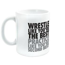 Wrestling Coffee Mug Practice Like You're Second