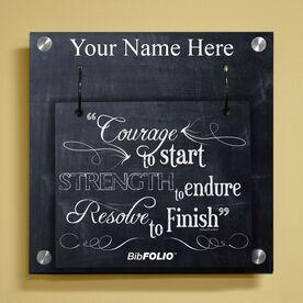 Personalized Chalkboard Courage To Start Wall BibFOLIO® Display