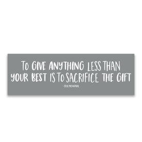 """Running 12.5"""" X 4"""" Removable Wall Tile - To Give Anything Less Than Your Best"""