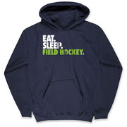 Field Hockey Hooded Sweatshirt - Eat. Sleep. Field Hockey.
