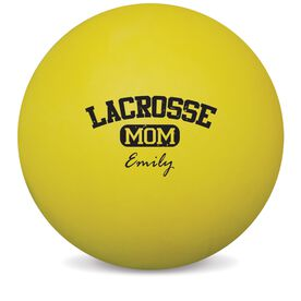 Personalized Personalized Lacrosse Mom Lacrosse Ball (Yellow Ball)
