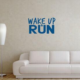 Wake Up & Run GoneForaRunGraphix Wall Decal