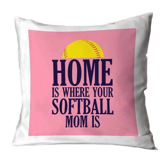 Softball Throw Pillow - Home Is Where Your Softball Mom Is