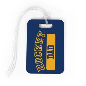 Hockey Bag/Luggage Tag - Hockey Dad