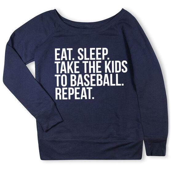 Baseball Fleece Wide Neck Sweatshirt - Eat Sleep Take The Kids To Baseball