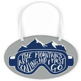 Skiing and Snowboarding Oval Sign - The Mountains Are Calling Goggles