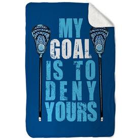 Guys Lacrosse Sherpa Fleece Blanket My Goal Is To Deny Yours