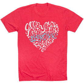 Girls Lacrosse Short Sleeve T-Shirt - All You Need is Lacrosse and Love