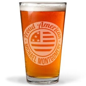 Personalized 16 oz. Beer Pint Glass - Proud American