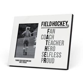 Field Hockey Photo Frame - Field Hockey Father Words