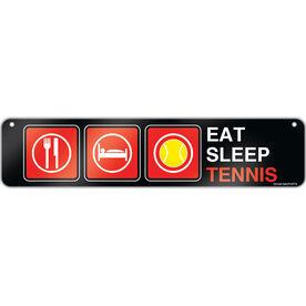"Tennis Aluminum Room Sign Eat Sleep Tennis (4""x18"")"