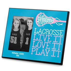 Lacrosse Personalized Photo Frame Lacrosse Live it Love it Play It