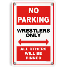 Wrestling Metal Wall Art Panel - Wrestling No Parking Sign