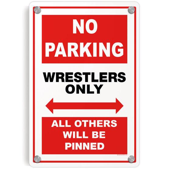Wrestling Metal Wall Art Panel - Wrestling No Parking Sign