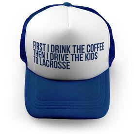 Lacrosse Trucker Hat - Then I Drive The Kids To Lacrosse